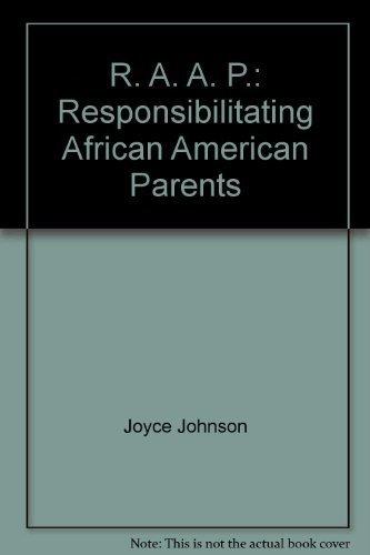 R.A.A.P. Responsibilitating African American Parents: Ida V. St. Hill