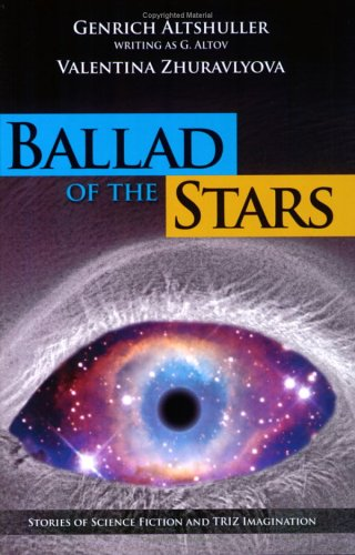 9780964074064: Ballad of the Stars: Stories of Science Fiction, Ultraimagination and TRIZ