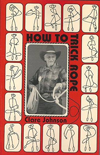 9780964074620: How to Trick Rope