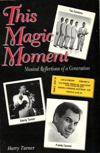 9780964076112: This Magic Moment: Musical Reflections of a Generation