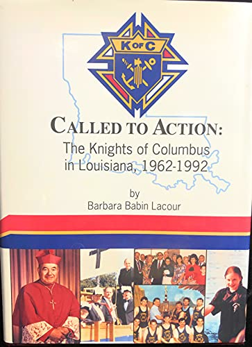 Called to action: The Knights of Columbus: Barbara Babin Lacour