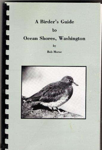 9780964081000: A Birder's Guide to Coastal Washington