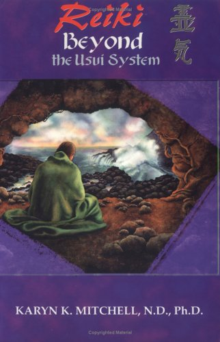 9780964082229: Reiki: Beyond the Usui System
