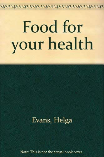 9780964083202: Food for your health
