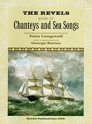 The Revels Book of Chanteys and Sea: George Emlen John