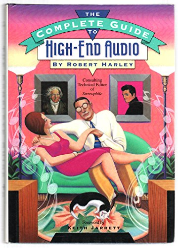 9780964084919: The Complete Guide to High-End Audio