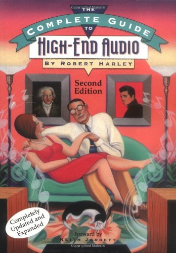 9780964084957: The Complete Guide to High-End Audio