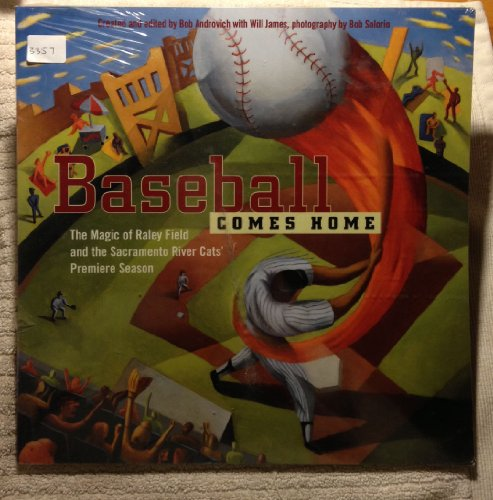 Baseball Comes Home : The Magic of: Androvich, Bob; James,