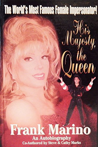 His Majesty, the Queen : Frank Marino: Marks, Cathy; Marks, Steve; Marino, Frank