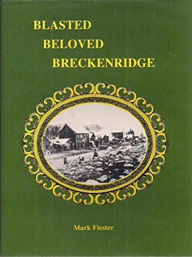 9780964092730: Blasted Beloved Breckenridge