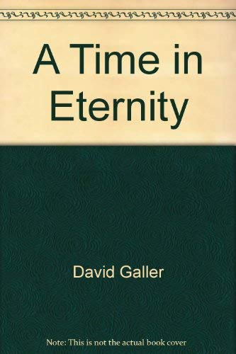 9780964097797: A Time In Eternity