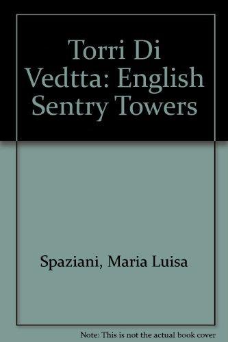 9780964100312: Sentry Towers