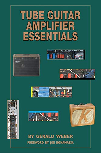 9780964106024: Tube Guitar Amplifier Essentials