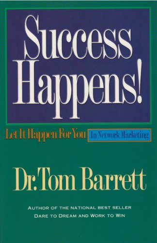 9780964106543: Success Happens! Let It Happen For You in Network Marketing