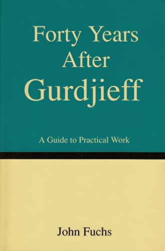 9780964106956: 40 Years After Gurdjieff