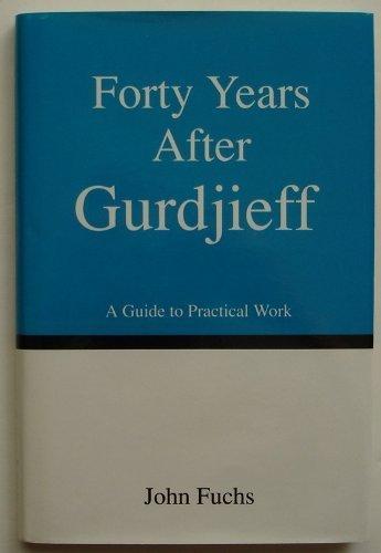 fuchs john - years after gurdjieff - AbeBooks