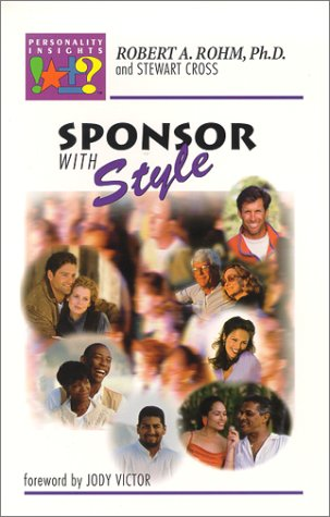 9780964108042: Sponsor With Style: Secret Steps to Personality Insights for Sponsoring and Coaching