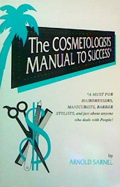 9780964110601: The cosmetologists manual to success