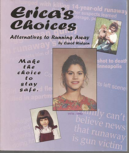 9780964112339: Erica's Choices: Alternatives to Running Away