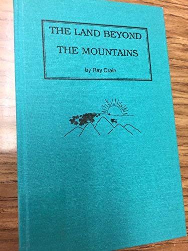 9780964114906: The Land Beyond the Mountains