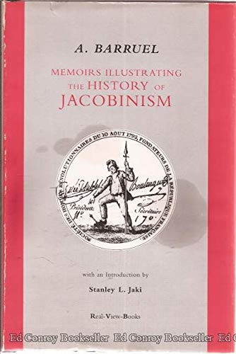 9780964115057: MEMOIRS ILLUSTRATING THE HISTORY OF JACOBINISM