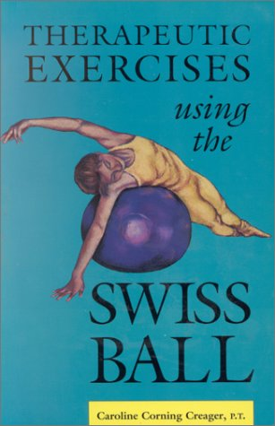 9780964115309: Therapeutic Exercises Using the Swiss Ball