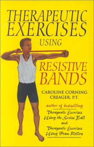 9780964115347: Therapeutic Exercises Using Resistive Bands