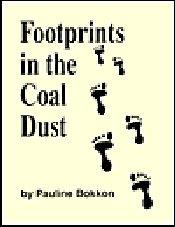 9780964116900: Footprints In The Coal Dust