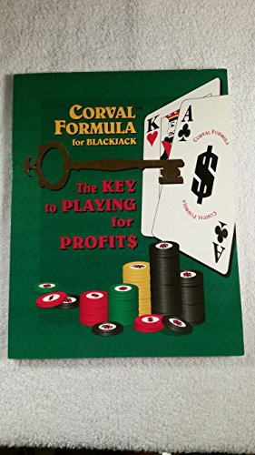 9780964118409: Corval Formula for Blackjack The Key to Playing for Profits