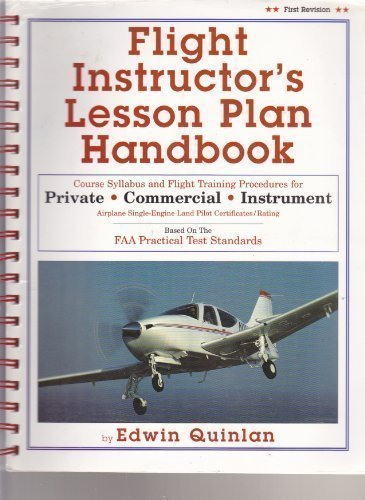Flight Instructor's Lesson Plan Handbook (first revision): Edwin Quinlan