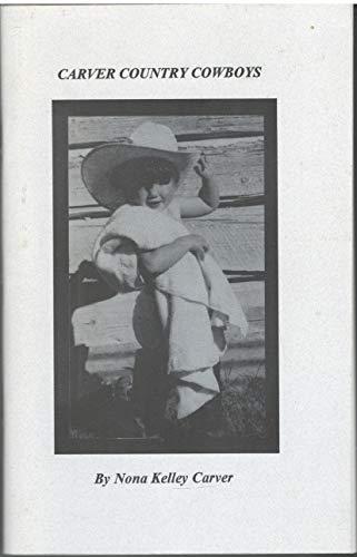 Carver Country Cowboys: Carver, Nona Kelley