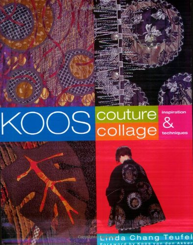 9780964120174: Koos Couture Collage: Inspiration & Techniques
