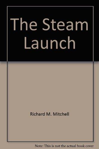 9780964120402: The steam launch (Elliott Bay classics)