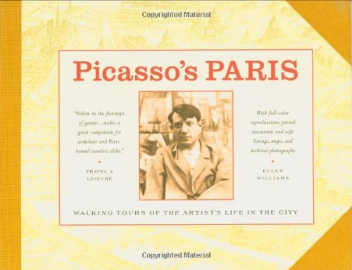 9780964126275: Picasso's Paris: Walking Tours of the Artist's Life in the City
