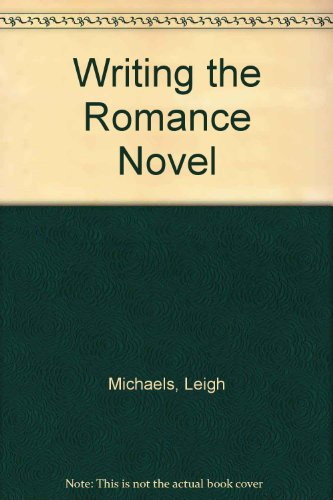 9780964127524: Writing the Romance Novel