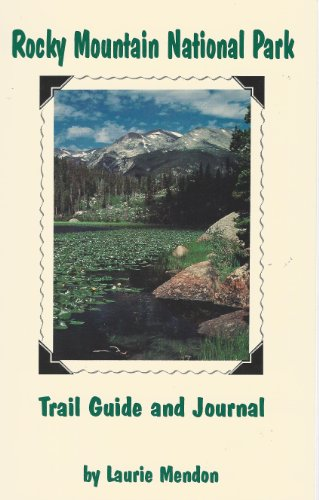 9780964132962: Rocky Mountain National Park trail guide and journal
