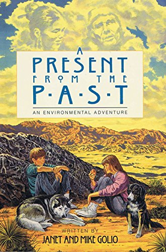 9780964133051: A Present from the Past: An Environmental Adventure (Environmental Adventure Series)