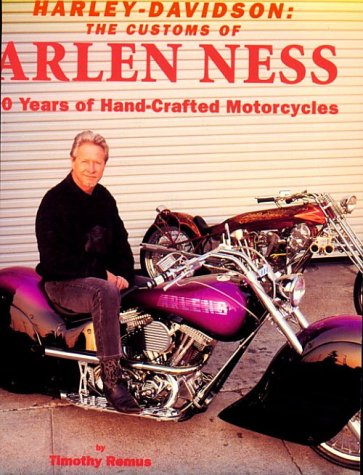 9780964135802: Harley-Davidson: The Customs of Arlen Ness 30 Years of Handcrafted Motorcycles
