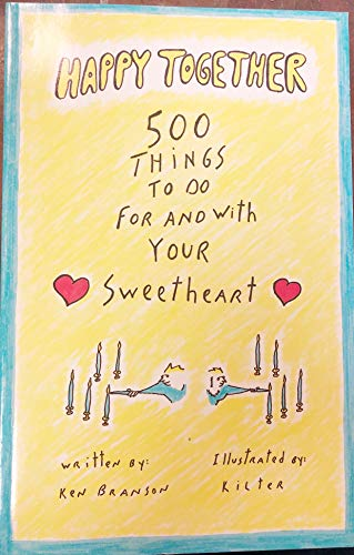 Happy Together : 500 Things to Do: Ken Branson