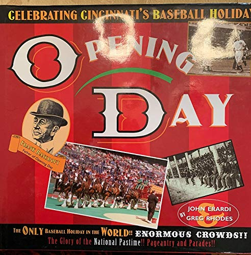 9780964140264: Opening Day : Celebrating Cincinnati's Baseball Holiday