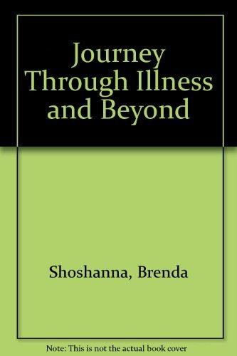 9780964141605: Journey Through Illness and Beyond