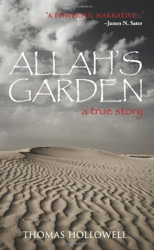 9780964142398: Allah's Garden: A True Story of a Forgotten War in the Sahara Desert of Morocco