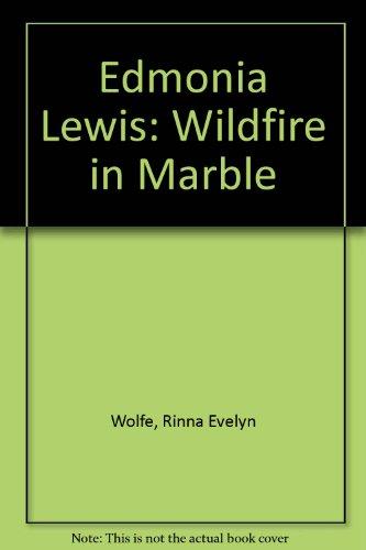 9780964144910: Edmonia Lewis: Wildfire in Marble