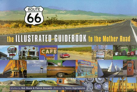 9780964145702: Route 66: The Illustrated Guidebook to the Mother Road