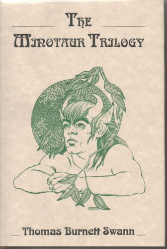 The Minotaur Trilogy (0964147610) by Thomas Burnett Swann