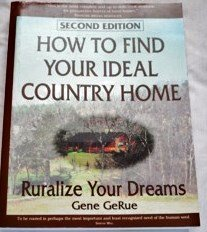 9780964147812: How to Find Your Ideal Country Home: Ruralize Your Dreams