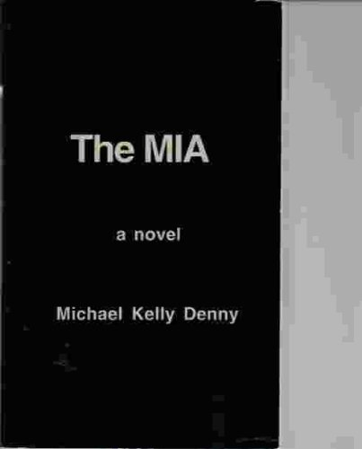 THE MIA A NOVEL