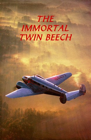 The immortal Twin Beech: Ball, Larry A