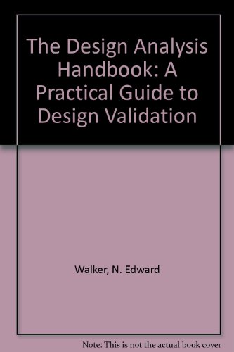 9780964152700: The Design Analysis Handbook: A Practical Guide to Design Validation