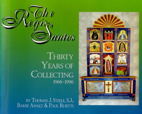 9780964154278: The Regis Santos: Thirty Years of Collecting, 1966-1996